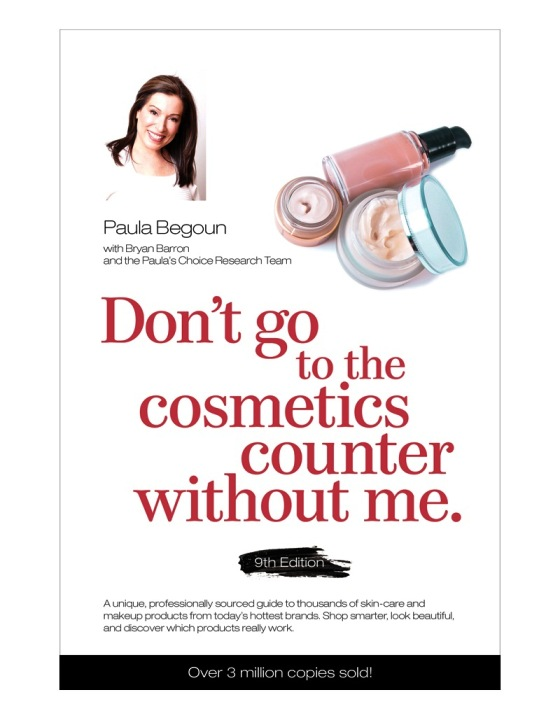 PAULA'S CHOICE Don't Go to the Cosmetics Counter Without Me, 9th Edition